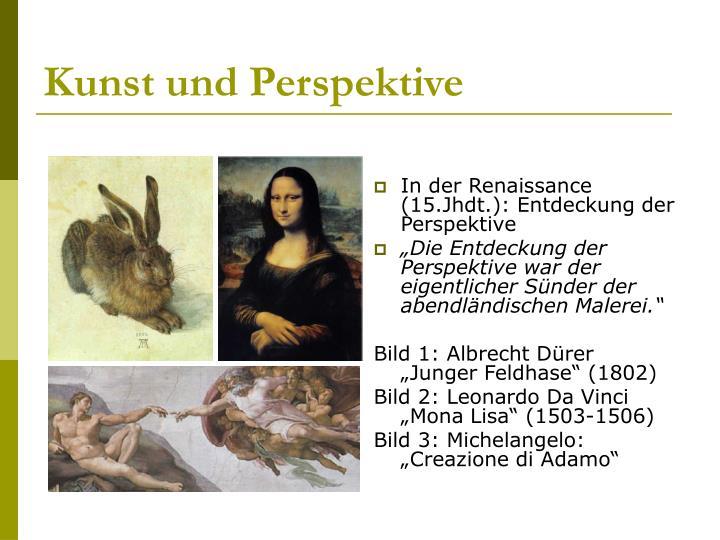 Kunst und Perspektive