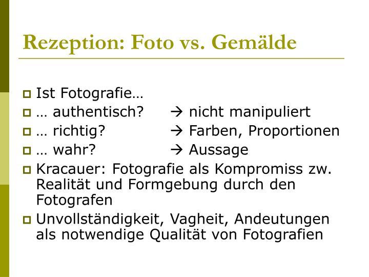 Rezeption: Foto vs. Gemälde