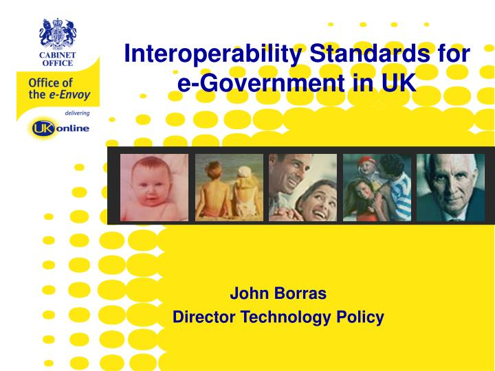 Interoperability Standards for e-Government in UK