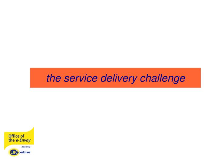the service delivery challenge