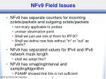 nfv9 field issues