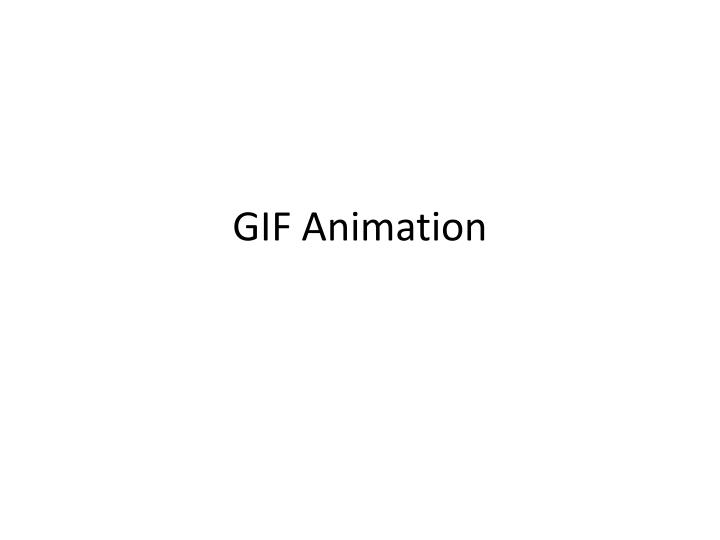 Ppt Gif Animation Powerpoint Presentation Free Download Id 5147649