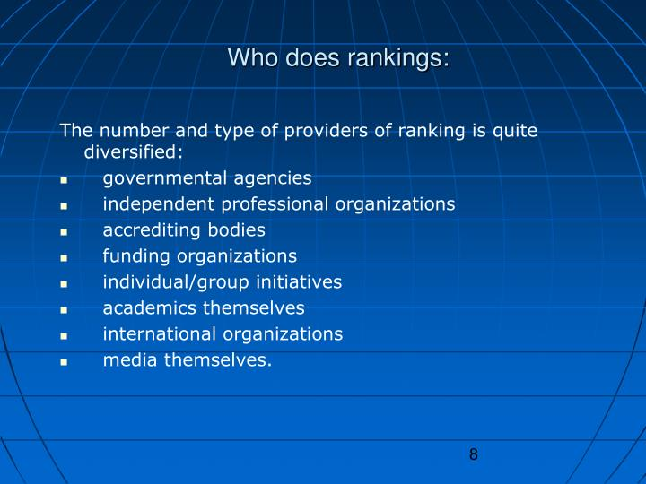 Who does rankings: