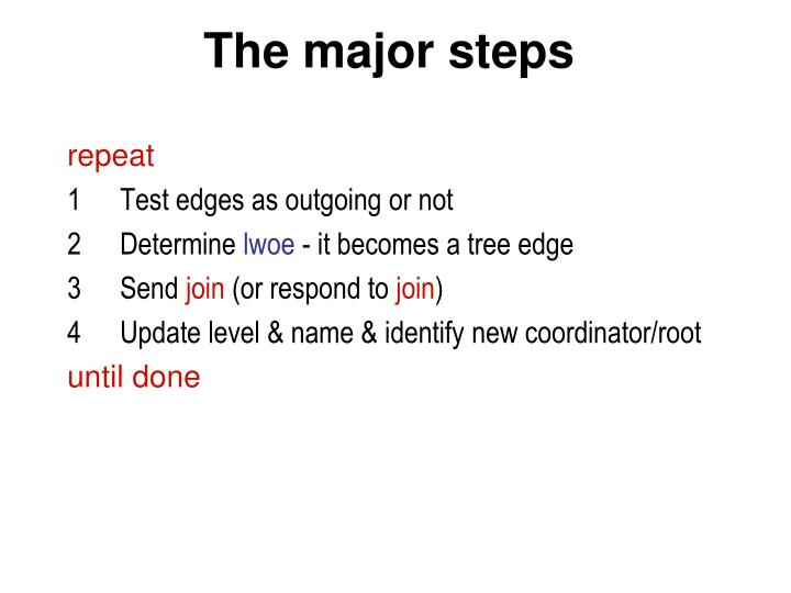 The major steps