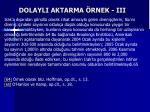 dolayli aktarma rnek iii