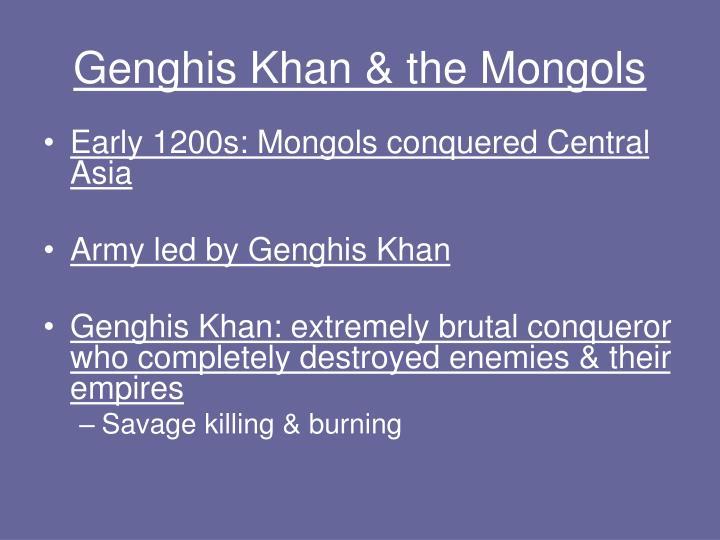 Genghis Khan & the Mongols