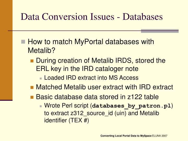 Data Conversion Issues - Databases