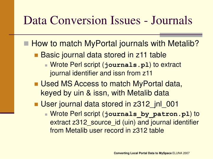 Data Conversion Issues - Journals