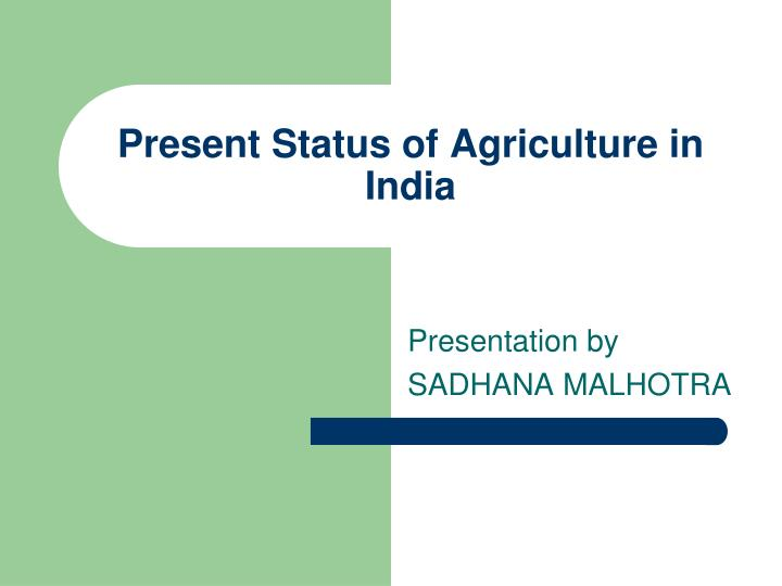 salient features of indian agriculture