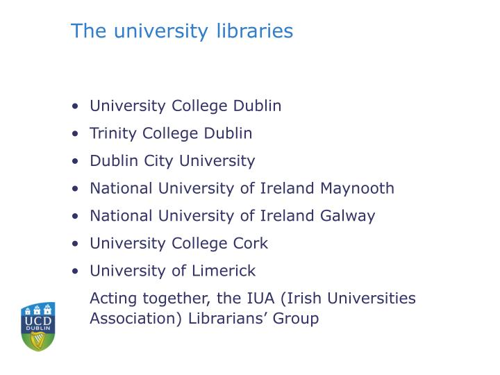 The university libraries
