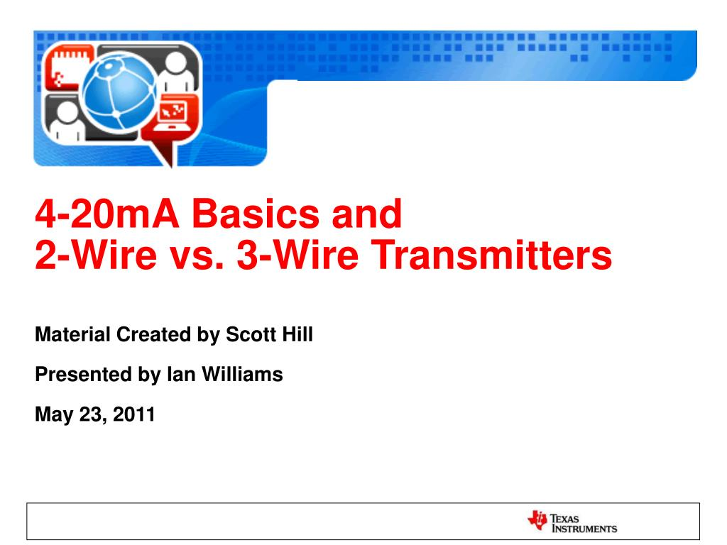 Ppt 4 20ma Basics And 2 Wire Vs 3 Transmitters Powerpoint Wiring Methods Free Download Diagrams Pictures