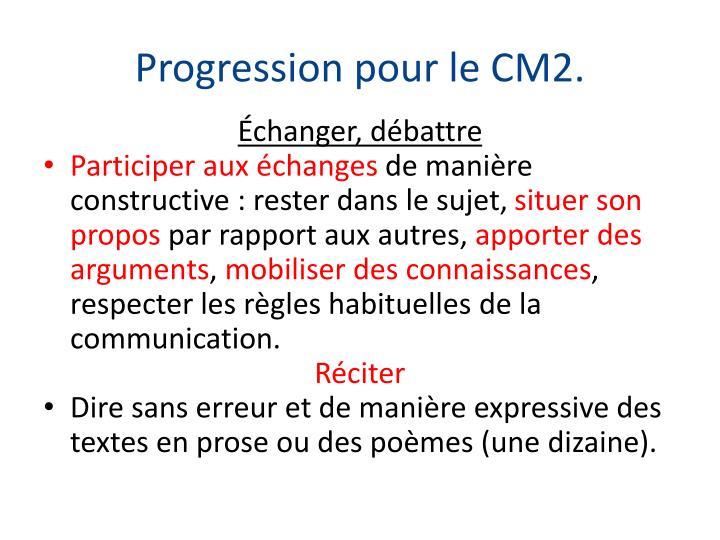 Progression pour le CM2.