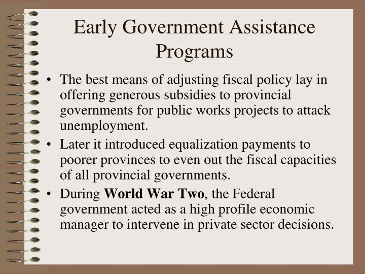 Early Government Assistance Programs