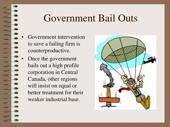 Government Bail Outs