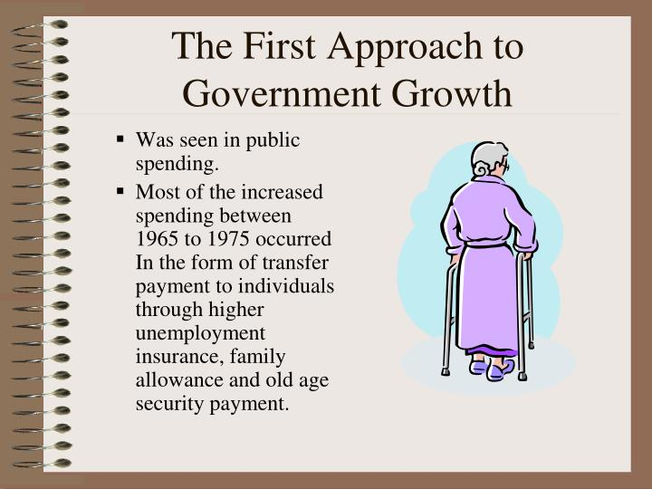 The First Approach to Government Growth