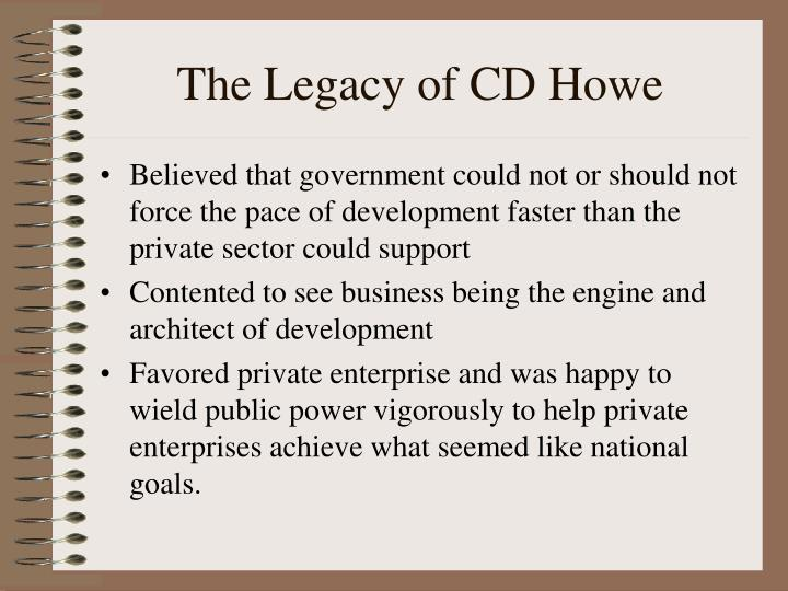 The Legacy of CD Howe