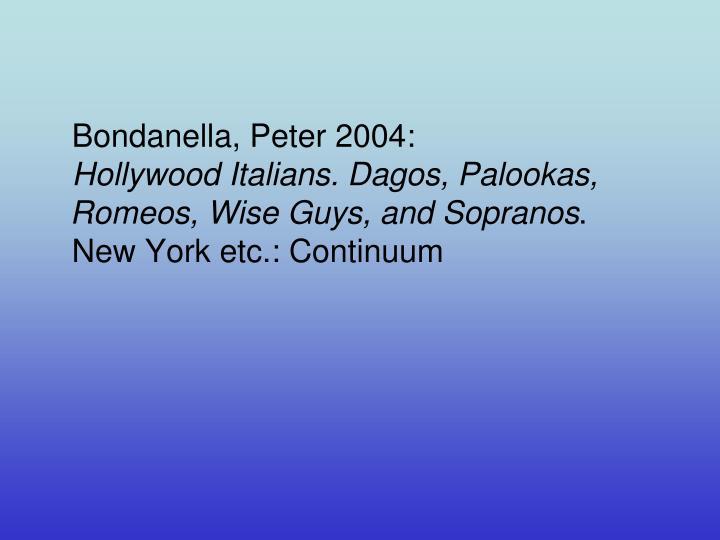 Bondanella, Peter 2004: