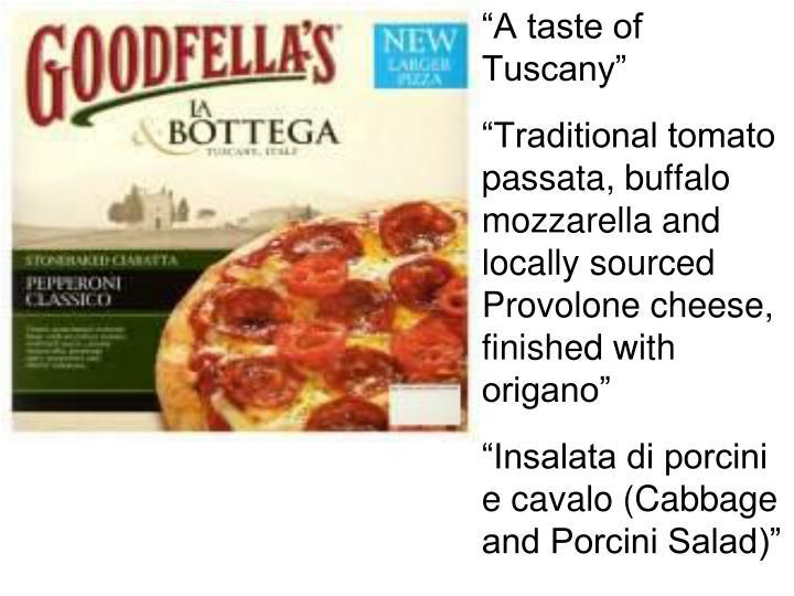 """A taste of Tuscany"""
