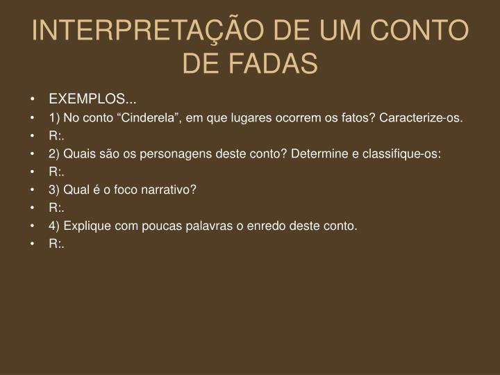INTERPRETAÇÃO DE UM CONTO DE FADAS