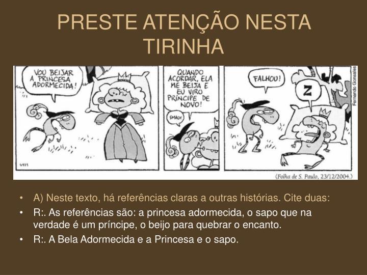PRESTE ATENÇÃO NESTA TIRINHA