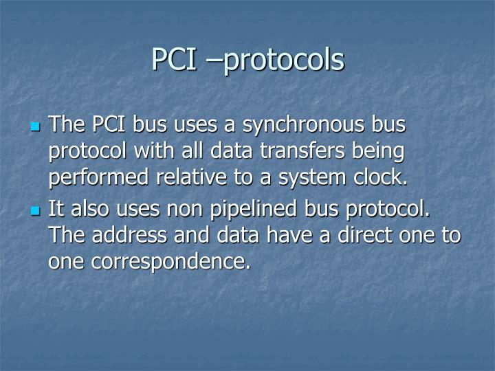 PCI –protocols