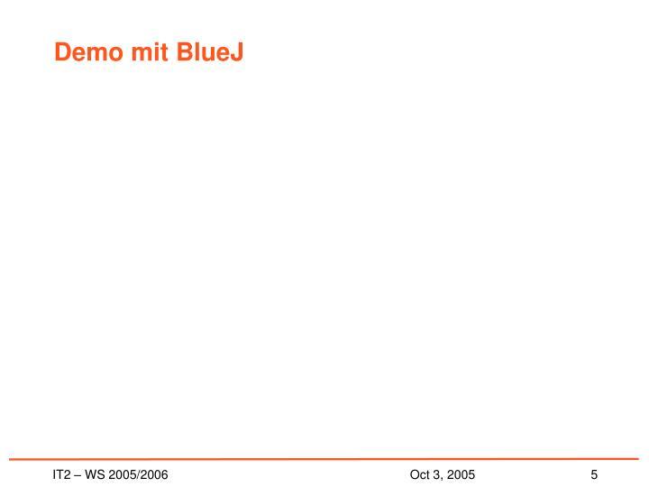 Demo mit BlueJ