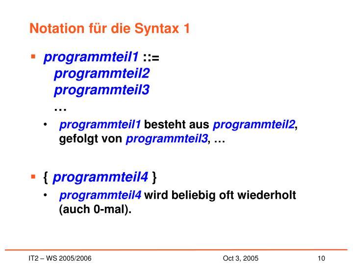 Notation für die Syntax 1