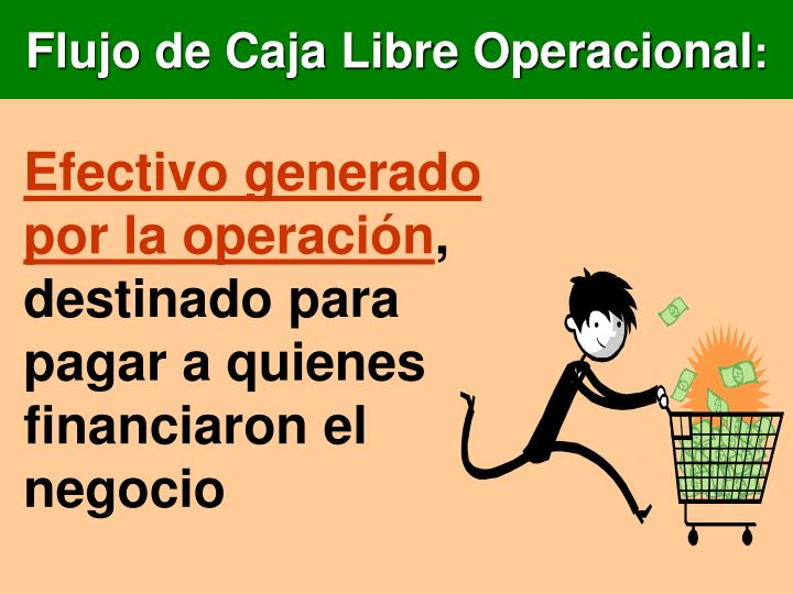 Flujo de Caja Libre Operacional