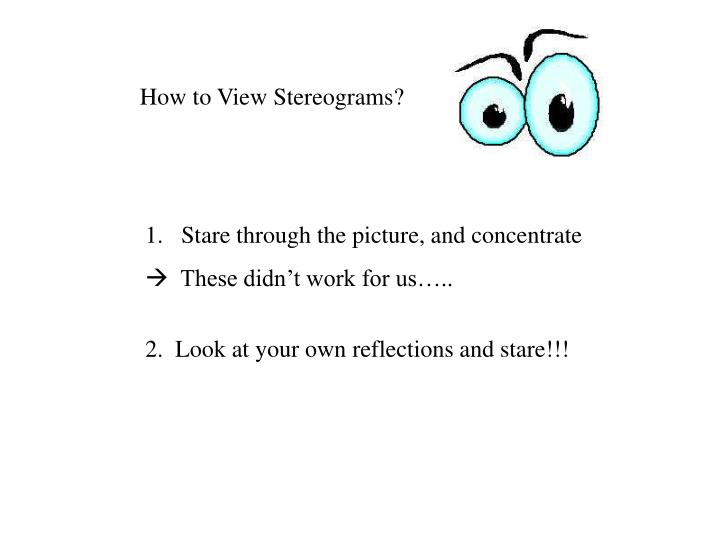 How to View Stereograms?