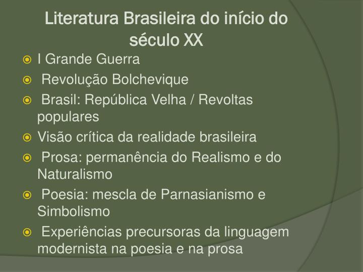 Literatura brasileira do in cio do s culo xx