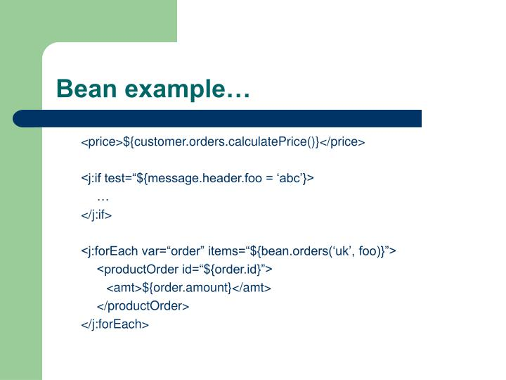 Bean example…