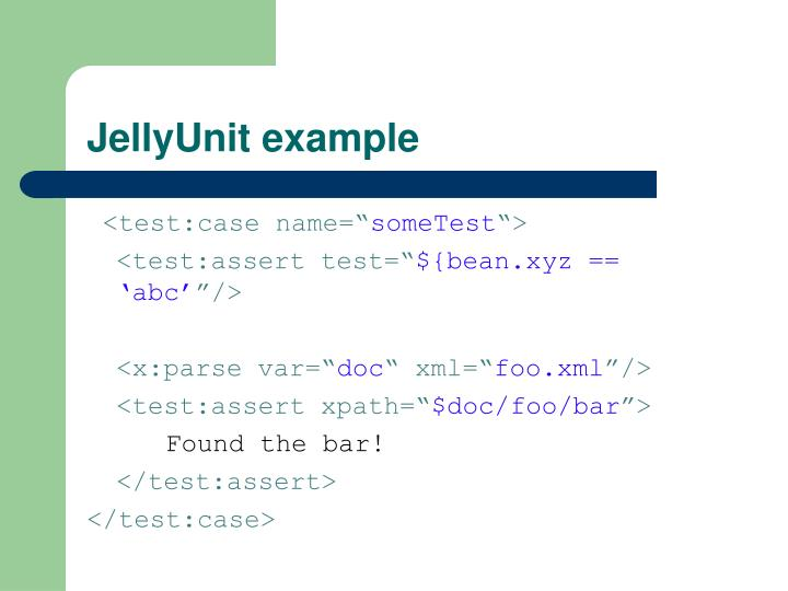 JellyUnit example