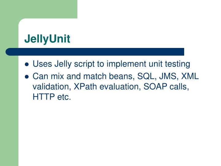JellyUnit