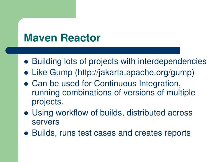 Maven Reactor