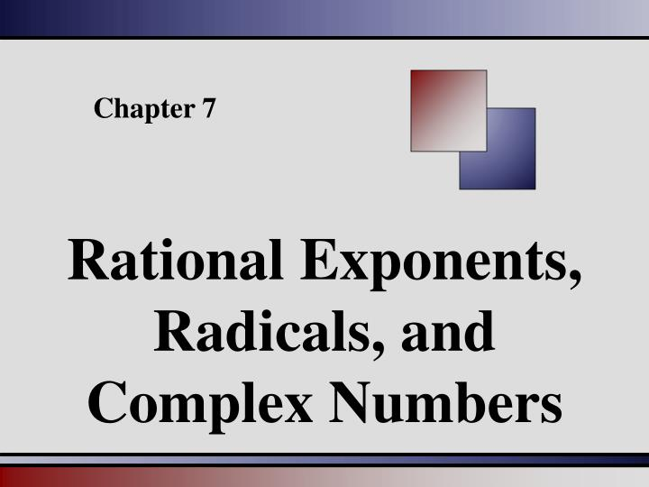 rational exponents radicals and complex numbers n.
