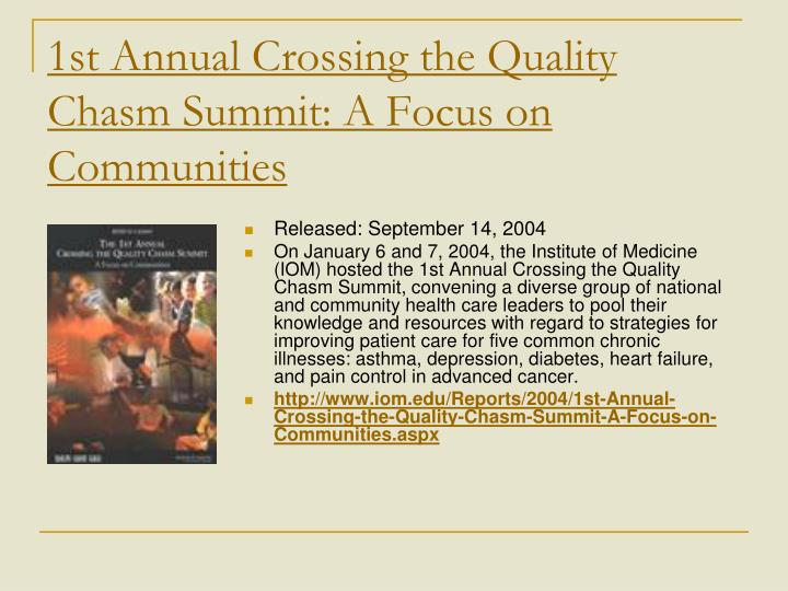 1st Annual Crossing the Quality Chasm Summit: A Focus on Communities