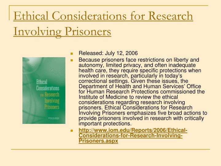 Ethical Considerations for Research Involving Prisoners