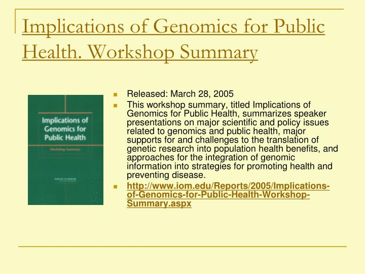 Implications of Genomics for Public Health. Workshop Summary