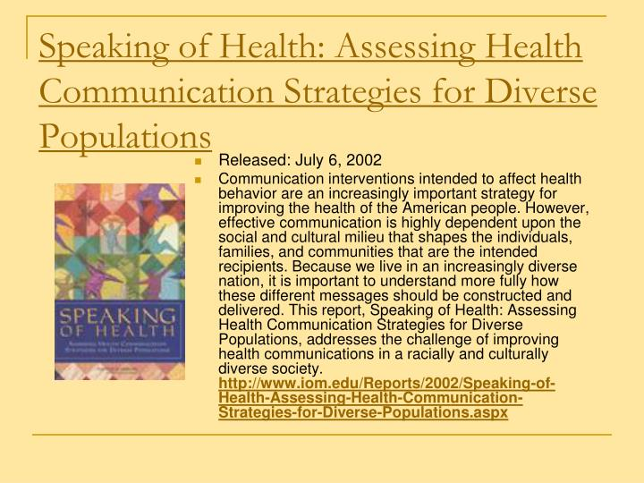 Speaking of Health: Assessing Health Communication Strategies for Diverse Populations