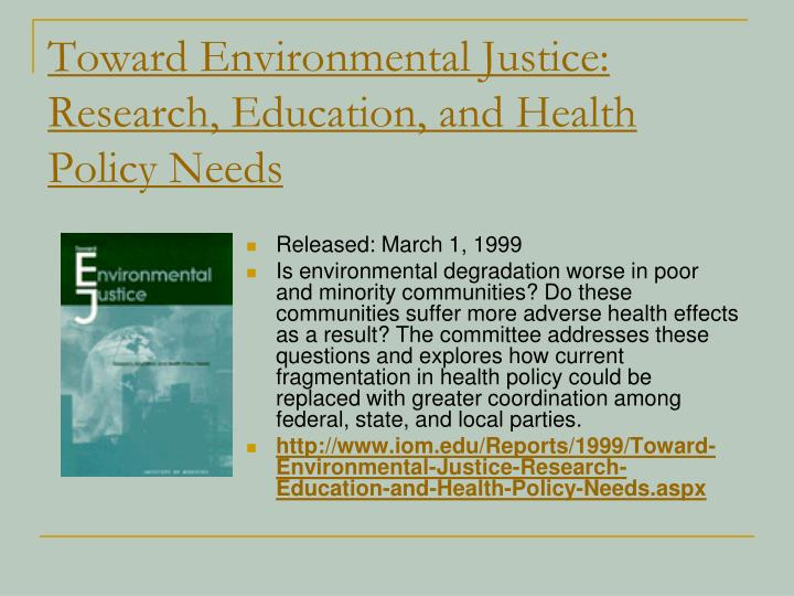 Toward Environmental Justice: Research, Education, and Health Policy Needs
