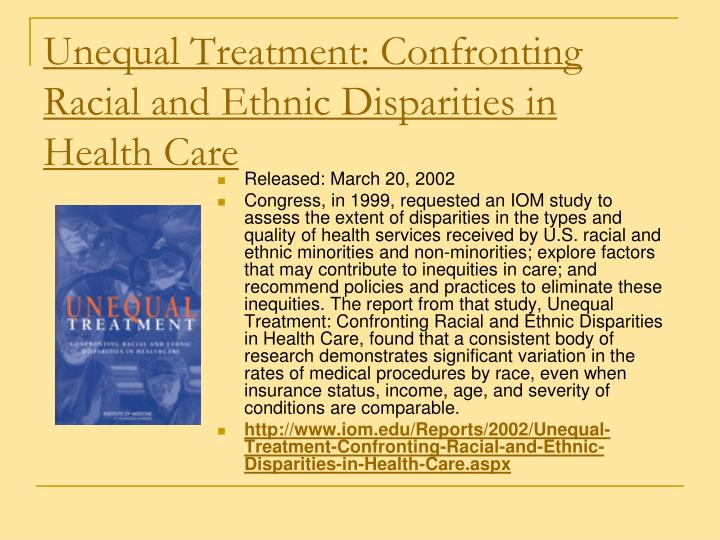 Unequal Treatment: Confronting Racial and Ethnic Disparities in Health Care