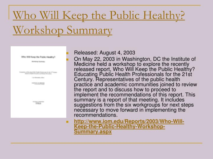 Who Will Keep the Public Healthy? Workshop Summary