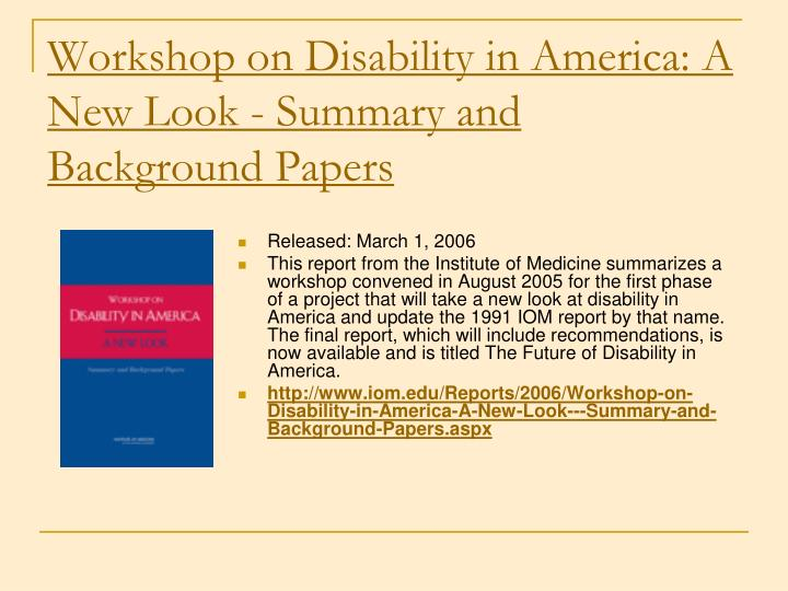 Workshop on Disability in America: A New Look - Summary and Background Papers