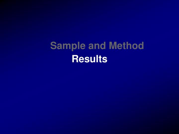 Sample and Method