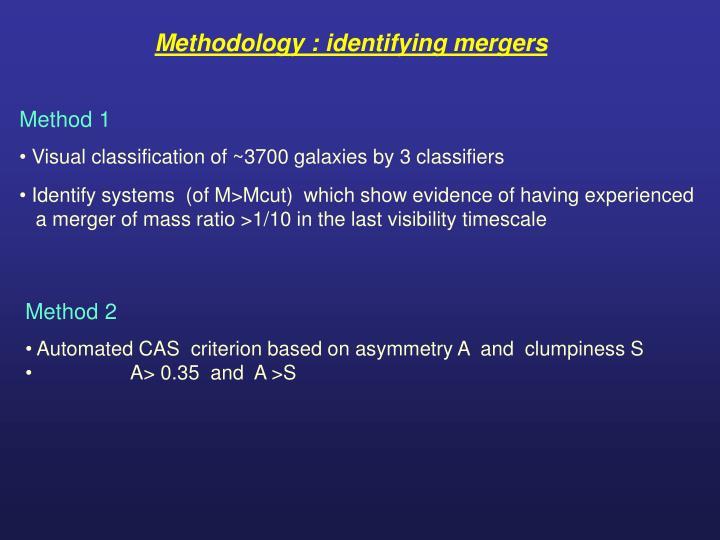 Methodology : identifying mergers