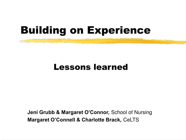 Building on experience