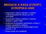 mediace a rada evropy evropsk unie