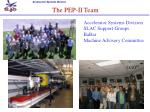 the pep ii team
