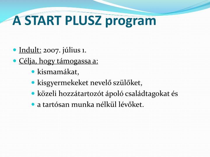 A START PLUSZ program