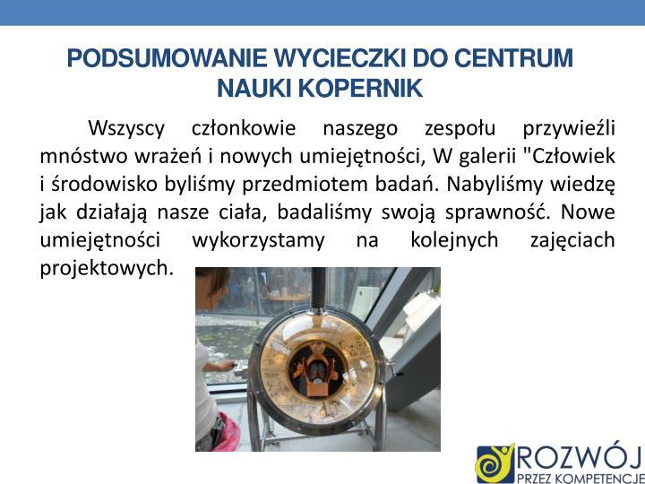 Podsumowanie wycieczki do centrum nauki Kopernik